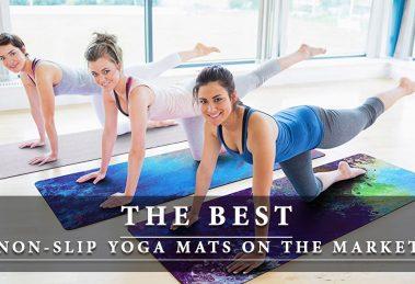 Best Non-Slip Yoga Mats On the Market