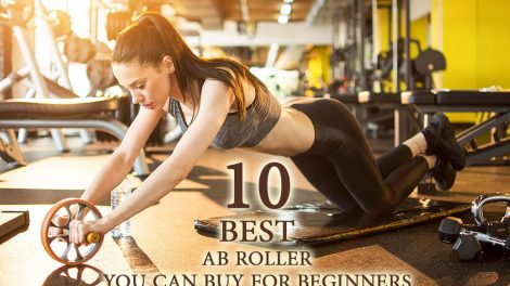 Best AB Roller You Can Buy For Beginners